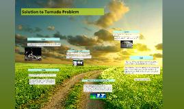 Solution to Tornado problem