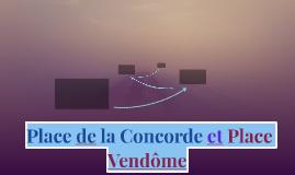 Place de la Concorde et Place Vendoô