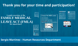 THE FAMILY MEDICAL LEAVE ACT (FMLA) - AM