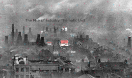 The Rise of Industry Thematic Unit