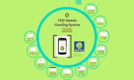 FEU Mobile Grading System
