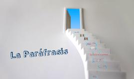 Copy of La Parafrasis
