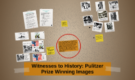 Witnesses to History: Pulitzer Prize Winning Images