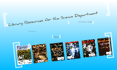 Library Resources for the Science Department