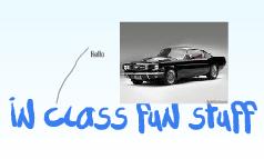 In class fun stuff