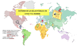 Historia de la Salud Pública en Chile y el Mundo
