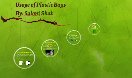 Usage of Plastic Bags