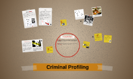 Copy of Criminal Profiling