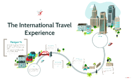 The International Travel Experience