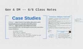 Gov & DM -- 5/31 Class Notes