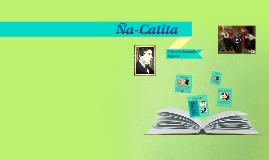 Obra Ña-Catita