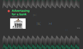 Advertasing for a bank