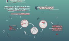 A SEMÂNTICA DOS NOMINAIS NUS E DO INDEFINIDO SINGULAR NO PORTUGUÊS BRASILEIRO