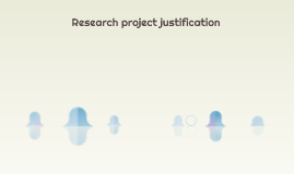 Research project justification