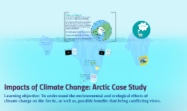 World at Risk: Impacts of Climate Change: Arctic Case Study (L28)