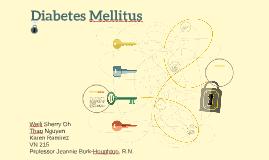 Diabetes Mellitus by T Nguyen on Prezi