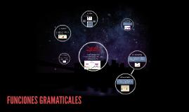 FUNCIONES GRAMATICALES
