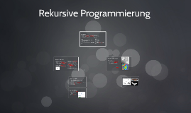 Copy of Rekursive Programmierung