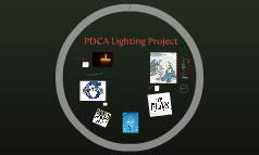 PDCA Lighting Project