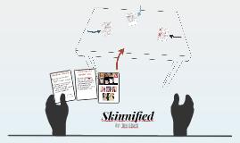 Skinnified