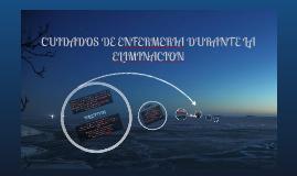 Copy of CUIDADOS DE ENFERMERIA DURANTE LA ELIMINACION