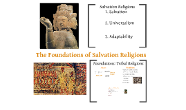 Foundations of Salvation Religions