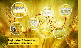 Regionalism and Naturalism