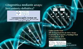 Copia de ArrayCGH: el array genómico en el diagnóstico prenatal