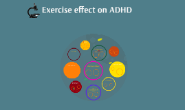 Exercise effect on ADHD