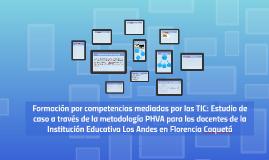 Formación por competencias mediadas por las TIC: Estudio de