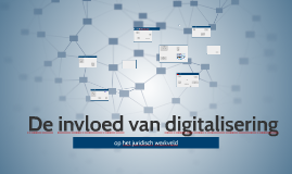 Digitalisering en het juridisch werkveld