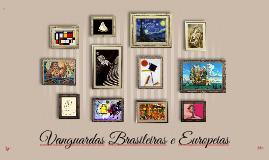 Vanguardas Brasileiras e Europeias