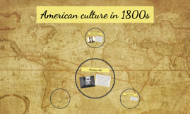 American culture in 1800s