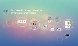 Sustainable Design Using Life Cycle Assessment Tools