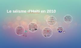 Le séisme d'Haïti 2010