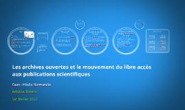 Les archives ouvertes et le mouvement du libre accès aux publications scientifiques