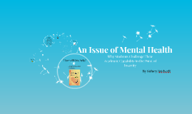 An Issue of Mental Health