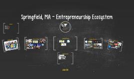 Springfield, MA Entrepreneurship Ecosystem