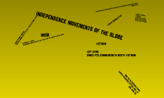 Independence Movements of Sub-Saharan Africa, Vietnam and India
