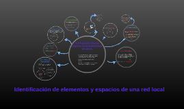 Identificación de elementos y espacios de una red local