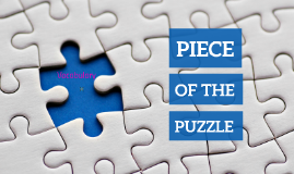 Copy of Piece of the Puzzle - Free Prezi Template