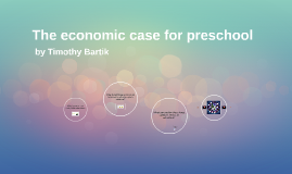 The economic case for preschool