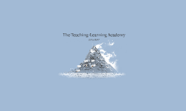 The Teaching-Learning Academy 2016-2017