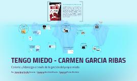 TENGO MIEDO - CARMEN GARCIA RIBAS
