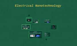 Electrical Nanotechnology