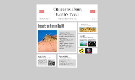Concerns about Earths Fever