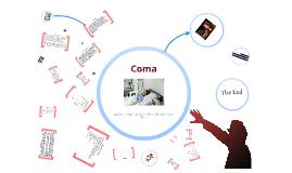 Copy of Copy of Copy of Coma