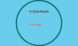 La crise Navale