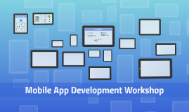 Mobile App Development Workshop