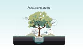 TECNICA DEL ARBOL DE DECISIONES